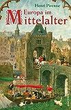 Europa im Mittelalter. Von der Völkerwanderung bis zur Reformation - Henri Pirenne