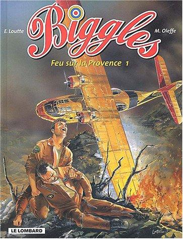 Biggles, n° 12 : Feu sur la Provence, tome 1