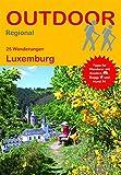 Luxemburg (25 Wanderungen) (Outdoor Regional) - Astrid Holler