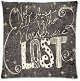 Not all who wander are lost Beautiful Design Cushion Case Throw Pillow Covers 18x18 inch (one side)
