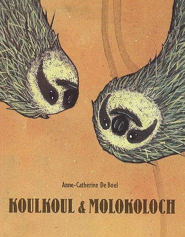 Koulkoul & molokoloch (Les lutins) por Anne-Catherine De Boel