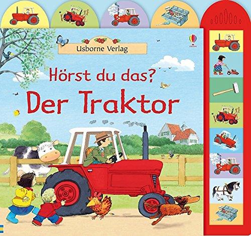 Hörst du das? Der Traktor