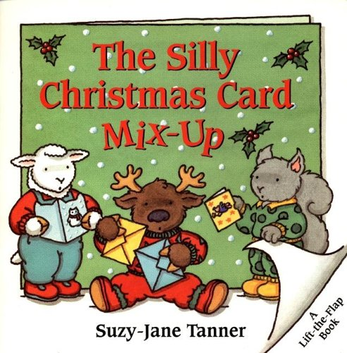 The Silly Christmas Card Mix-Up (Lift-the-flap Book)