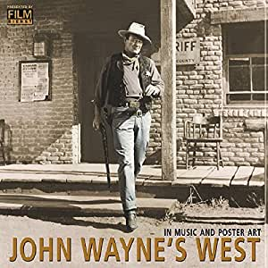 John Waynes West: In Music and Poster Art