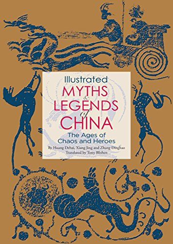 Illustrated Myths and Legends of China (Französische China Antike)