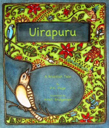 Uirapur??: Based on a Brazilian Legend by P.K. Page (2010-05-15)