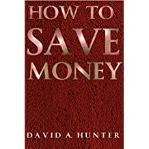 How To Save Money (English Edition)