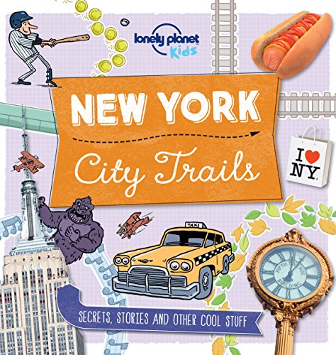 City Trails – New York (Lonely Planet Kids)