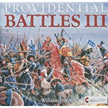 Providential Battles III: Sabers, Spears, & Catapults and Other Weapons of Warfare
