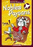 Telecharger Livres Nobles Paysans Vol 1 (PDF,EPUB,MOBI) gratuits en Francaise