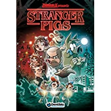 Stranger pigs