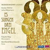 Es Sugen Drei Engel/Wunderhorn Lieder