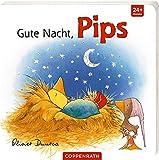 Gute Nacht, Pips