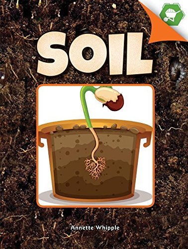 Soil (A Closer Look at Plants) (English Edition)