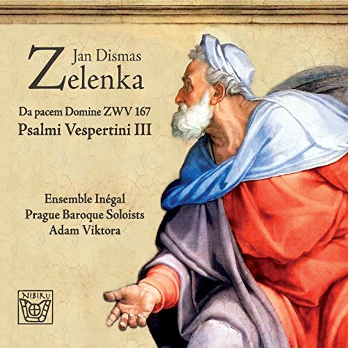 Jan Dismas Zelenka: Psalmi Ves...