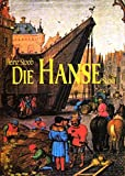 Die Hanse - Heinz Stoob