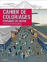 Cahier de coloriages Paysages du Japon par Foufelle