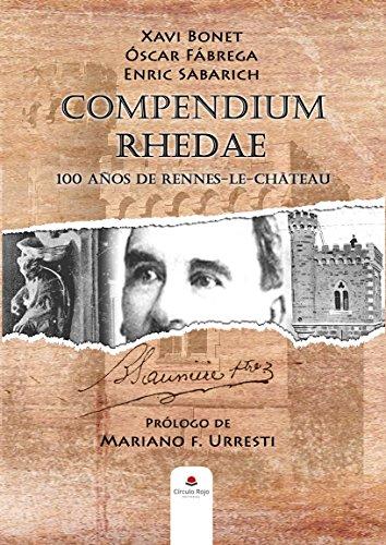 Compendium Rhedae : 100 años de Rennes-le-Château