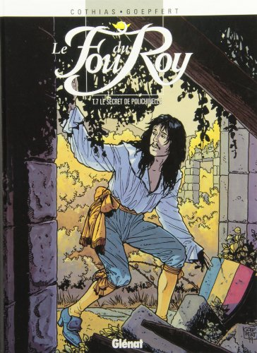 Le Fou du roy, tome 7 : Le secret de polichinelle