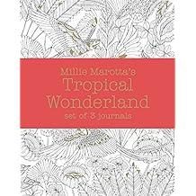 Millie Marotta's Tropical Wonderland - Journal Set: 3 Notebooks by Millie Marotta (2016-02-11)