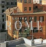 Living in Rome [Lingua Inglese]