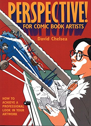 Perspective! for Comic Book Artists: How to Achieve a Professional Look in your Artwork (Kit Draw Cartoons To How)