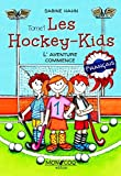 Les hockey kids - l aventure com...