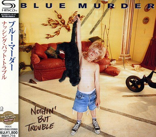 Nothing But Trouble [Shm-CD] (Blue Murder-cd)
