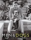 Men & Dogs: A Personal History from Bogart to Bowie
