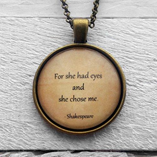 william-shakespeare-for-she-had-eyes-and-she-chose-me-ciondolo-e-collana