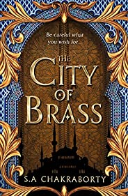 The City of Brass: Book 1 (The Daevabad Trilogy)