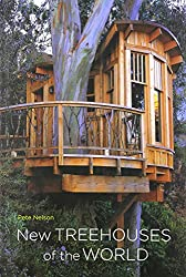 [{ New Treehouses of the World By Nelson, Pete ( Author ) May - 01- 2009 ( Hardcover ) } ]