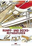 Rumpf- und Decksreparaturen