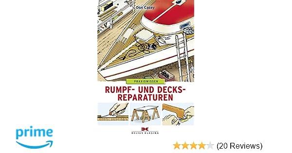 Schiff Boot Rumpf und Decksreparaturen Reparatur Deck Wartung Pflege Leck Buch Sport Bücher