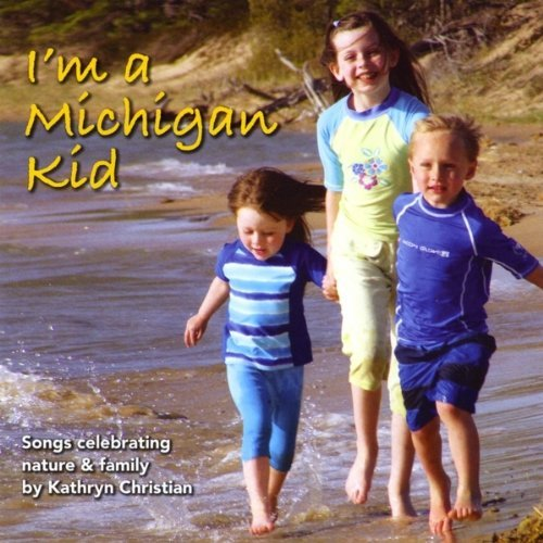 I'm a Michigan Kid by Kathryn Christian