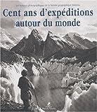 100 ans d'expédition autour du monde