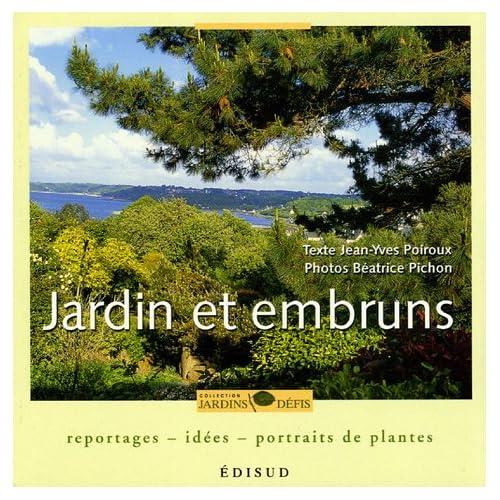 Jardins et embruns : Reportages, idées, portraits de plantes