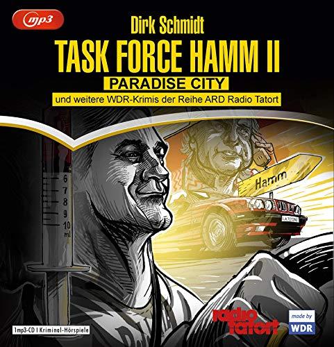 Task Force Hamm - die Zweite: Paradise City und weitere Krimis der Reihe ARD Radio Tatort - Schall&Wahn