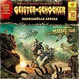 Zombiehölle Afrika-Vol.85 -