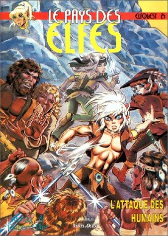 Le Pays des elfes - Elfquest, tome 24 : L'Attaque des humains