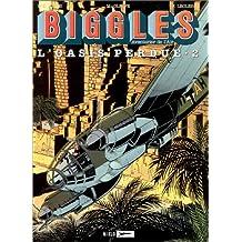 Biggles, tome 15 : L'Oasis perdue 2