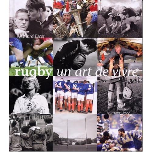 Rugby : Un art de vivre