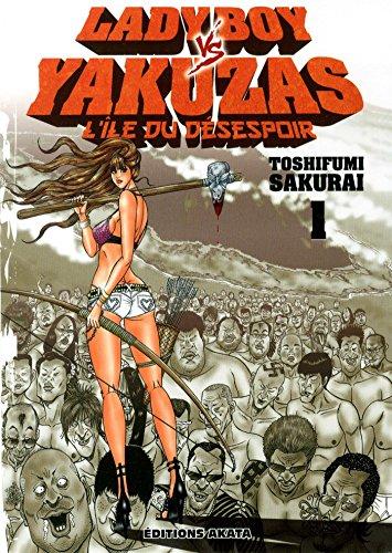 Lady Boy vs Yakuzas - L'île du désespoir Vol.1