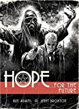 Hope: For The Future