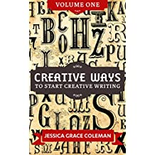 Creative Ways To Start Creative Writing Volume One