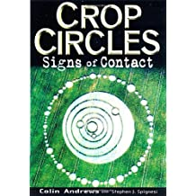 Crop Circles: Signs of Contact