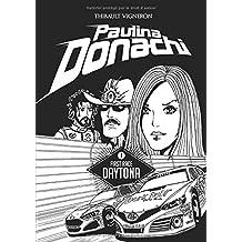 Paulina Donachi: Une femme en stock-car