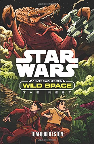 Star Wars: The Nest (Star Wars: Adventures in Wild Space)