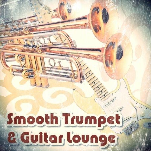 Smooth Trumpet & Guitar Lounge...