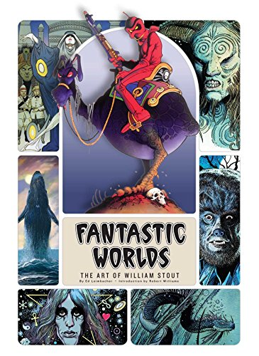 Fantastic Worlds: The Art of William Stout por Ed Leimbacher